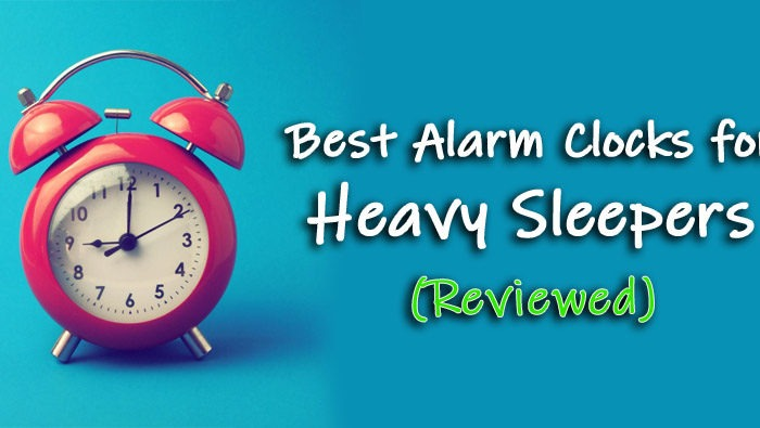 10 Best Alarm Clocks That Every Heavy Sleeper Needs