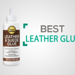 10 Best Glues for Leather of 2019 [Reviews & Buyer's Guide]