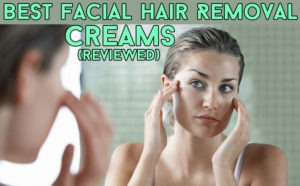 facial hair removal creams