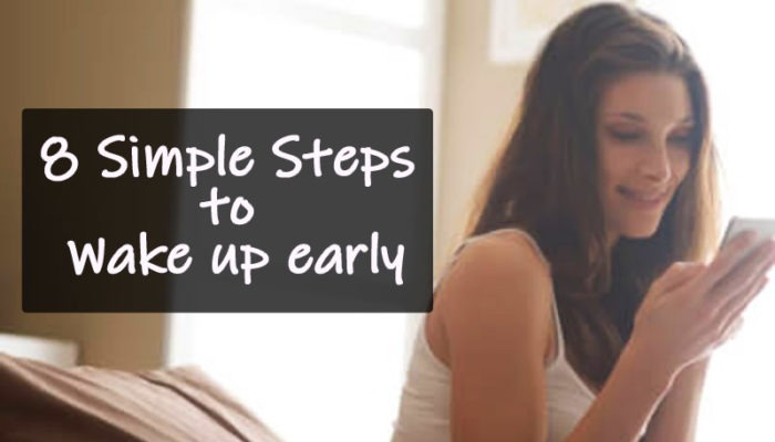 How to Wake Up Early within Seconds! [8 Simple Ways]