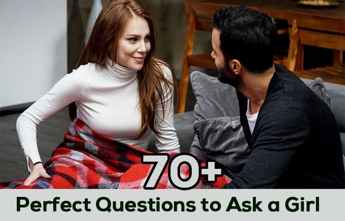 Questions to a perfect girl ask 20 Questions