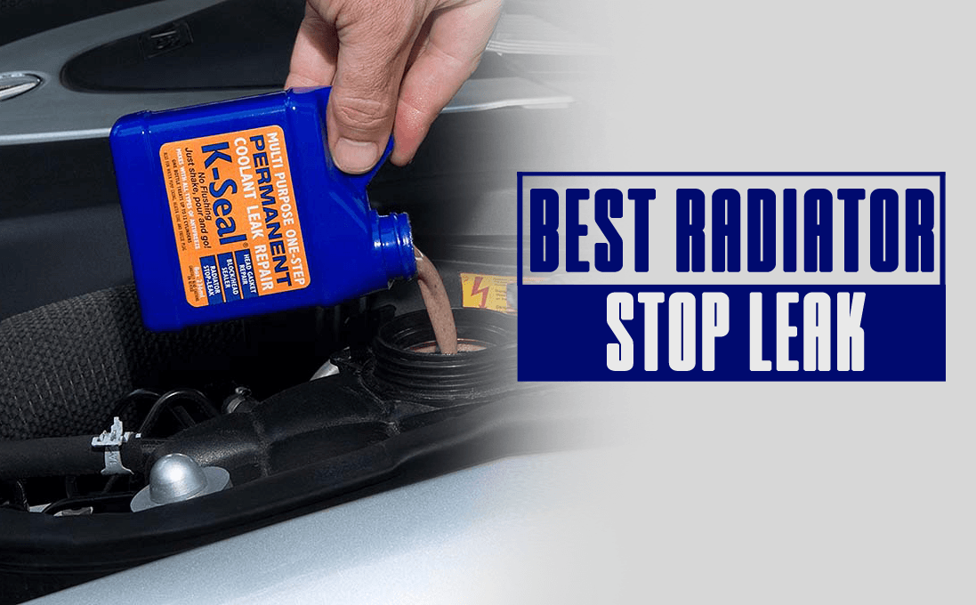10 Best Radiator Stop Leaks [ INSTANT SEALANT ] - Latest 2019