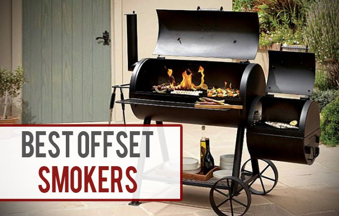 8 Best Offset Smokers To Get [Reviews + Where to Buy] - Latest 2019