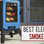 8 Best Electric Smokers For Your Home Cooking