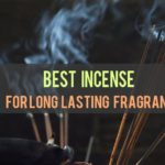 12 Best Incense For Long Lasting Fragrance [Top Reviewed!]