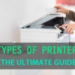 The 5 Different Types of Printers - All You Need To Know