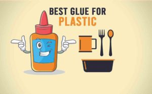 best glue for plastic