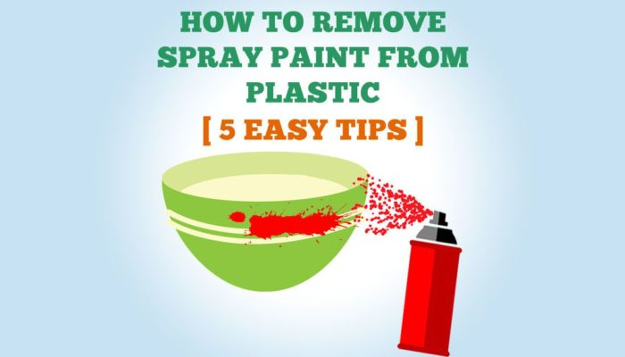 how to remove spray paint from plastic