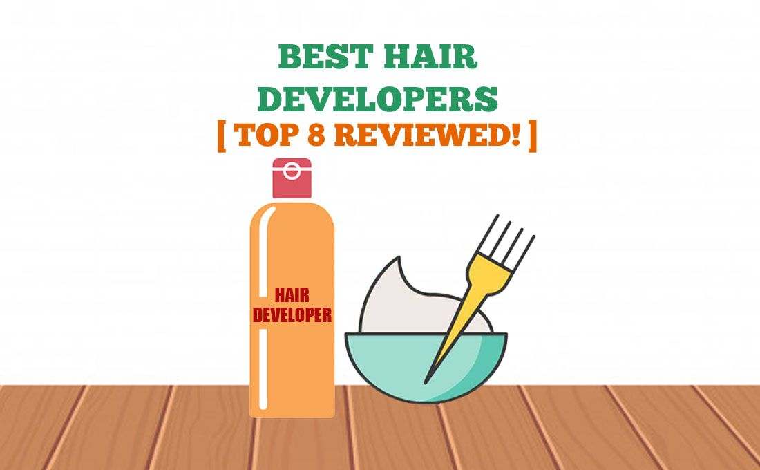 7 Best Hair Developers For All Hair Colors Time 4 Buying
