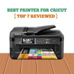Best Printer For Cricut 2020 [Top 7 Reviewed]