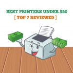 Best Printer Under 50$ In 2020